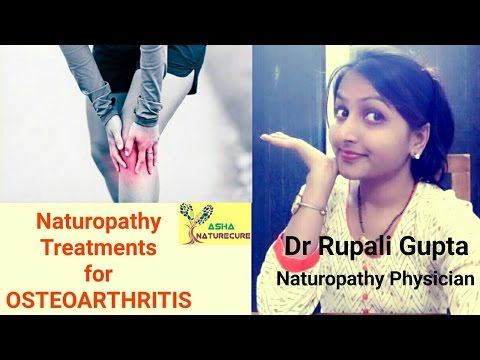 NATUROPATHY TREATMENTS FOR OSTEOARTHRITIS!! KNEE JOINT PAIN घुटने में दर्द  - DR RUPALI GUPTA