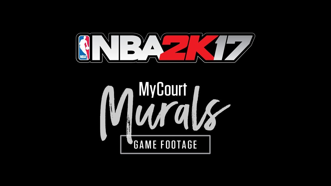 Nba 2k17 mycourt mural designs game footage youtube amipublicfo Image collections