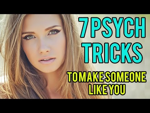 7 Psychological Tricks To Get Someone To Like You!