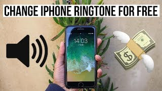 TUTORIAL : How to set any songs as your ringtone for FREE on IPhone 6/6s/7/8/X *No jailbreak*