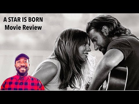 A Star is Born (2018) Movie Review