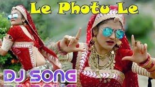 Le Photo Le | Marwadi Song | 1080 Haryanvi | Dj remix  song | Inside LTD