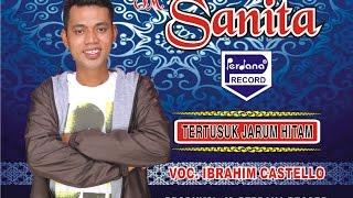 Tertusuk Jarum Hitam  - Ibrahim Castello - OM.Sanita [ Official ]