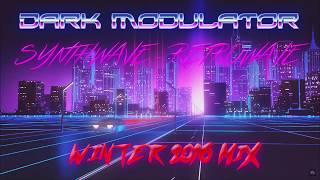 SYNTHWAVE - RETROWAVE WINTER MIX 2016 By DJ DARK MODULATOR