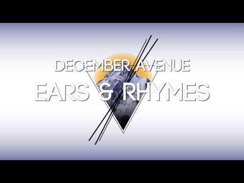 December Avenue - Ears And Rhymes