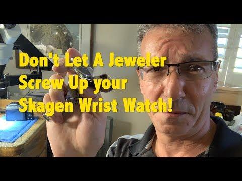 Don't Let A Jeweler Or Pawn Shop Break Your Skagen Watch!