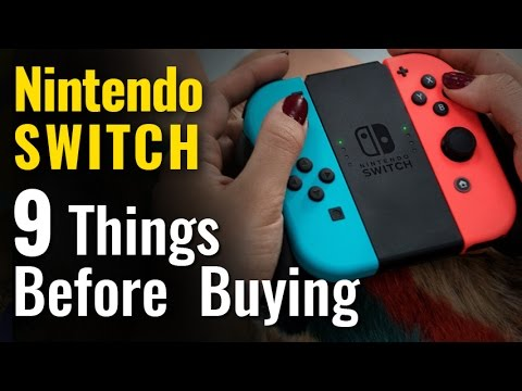 Nintendo Switch: 9 Things You Should Know Before Buying