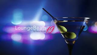 Lounge Beats 19 by DJ Paulo Arruda - Deep Soulful House Music
