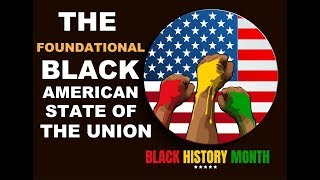 Tariq Nasheed: The Foundational Black American State Of The Union
