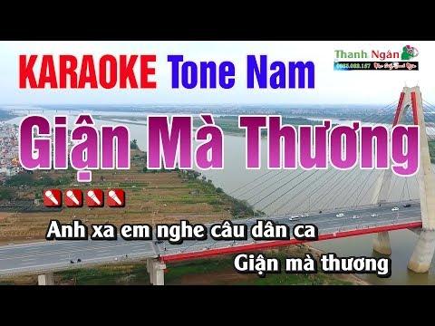 Giận Mà Thương Karaoke || Tone Nam - Nhạc Sống Thanh Ngân