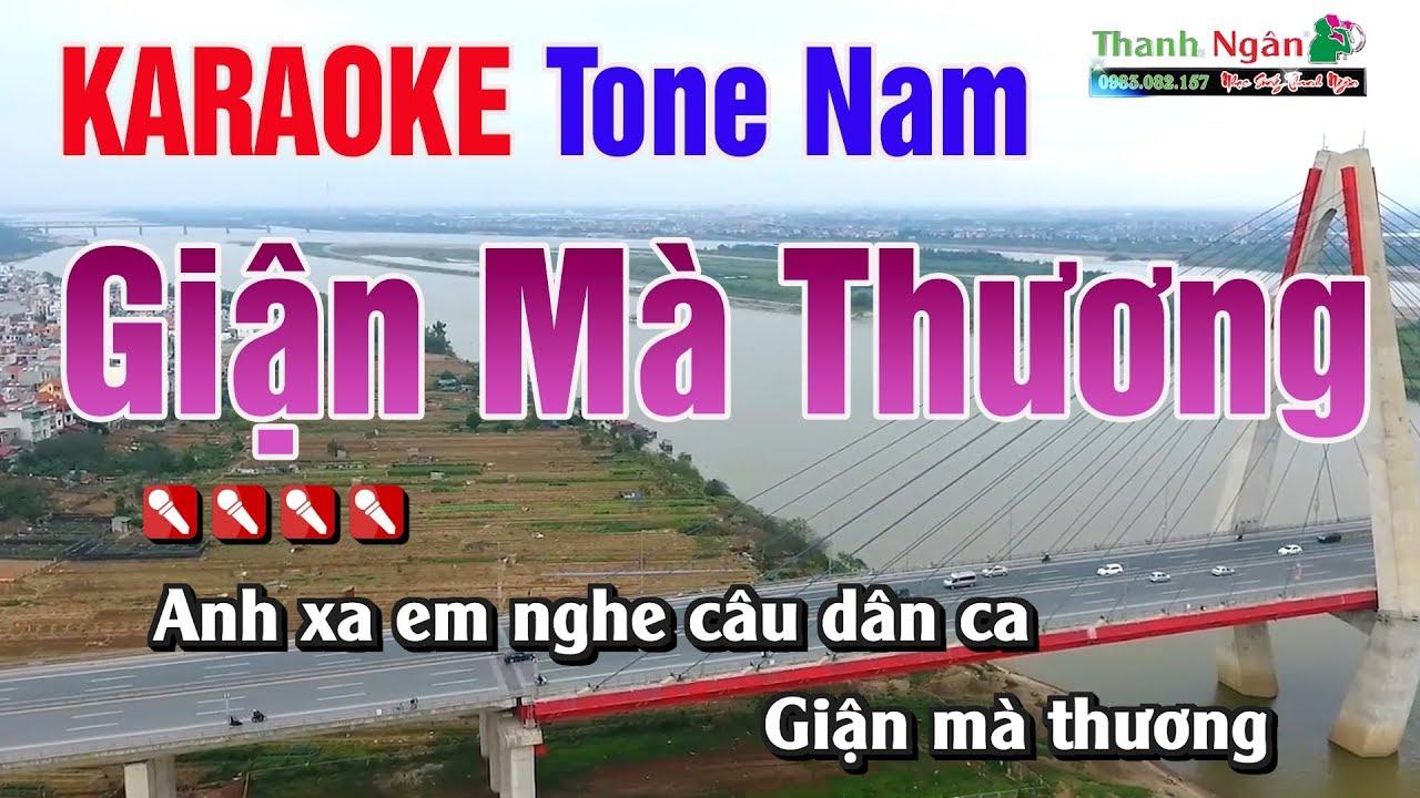Giận Mà Thương Karaoke || Tone Nam – Nhạc Sống Thanh Ngân