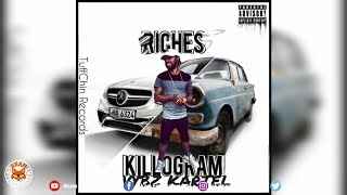 Killogram - Riches - June 2018