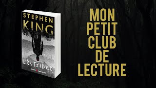 DISCUSSION : L'Outsider de Stephen King 📖 Mon Petit Club de Lecture