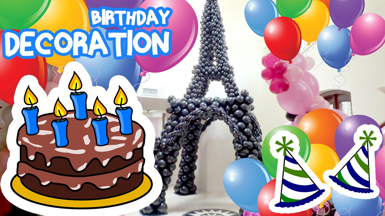 How To Make Birthday Party Decorations Ideas Easy And Cute DIY