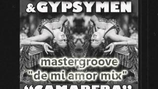 Gypsymen Todd Terry Mastergroove - Camarera (de mi amor mix)