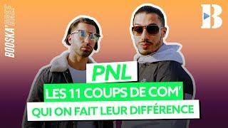 PNL, leurs 11 meilleurs coups de com'