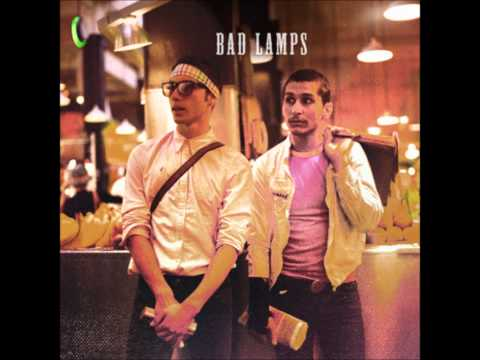 Bad Lamps - Never Know The Difference
