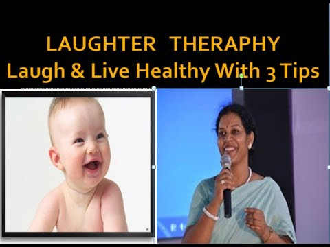 Laughter    Therapy   -   Laugh & Live Healthy with 3 Tips