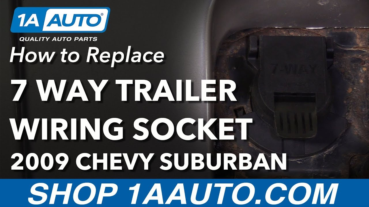 how to replace 7 way trailer wiring socket 00 13 chevrolet suburban [ 1280 x 720 Pixel ]