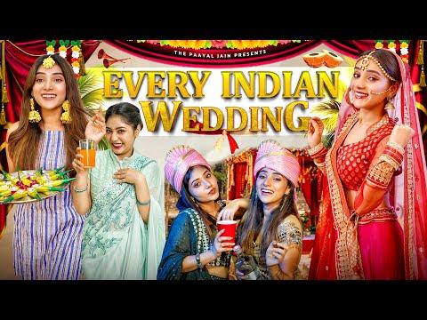 Every Indian Wedding   Ft. Tena Jaiin   The Paayal Jain