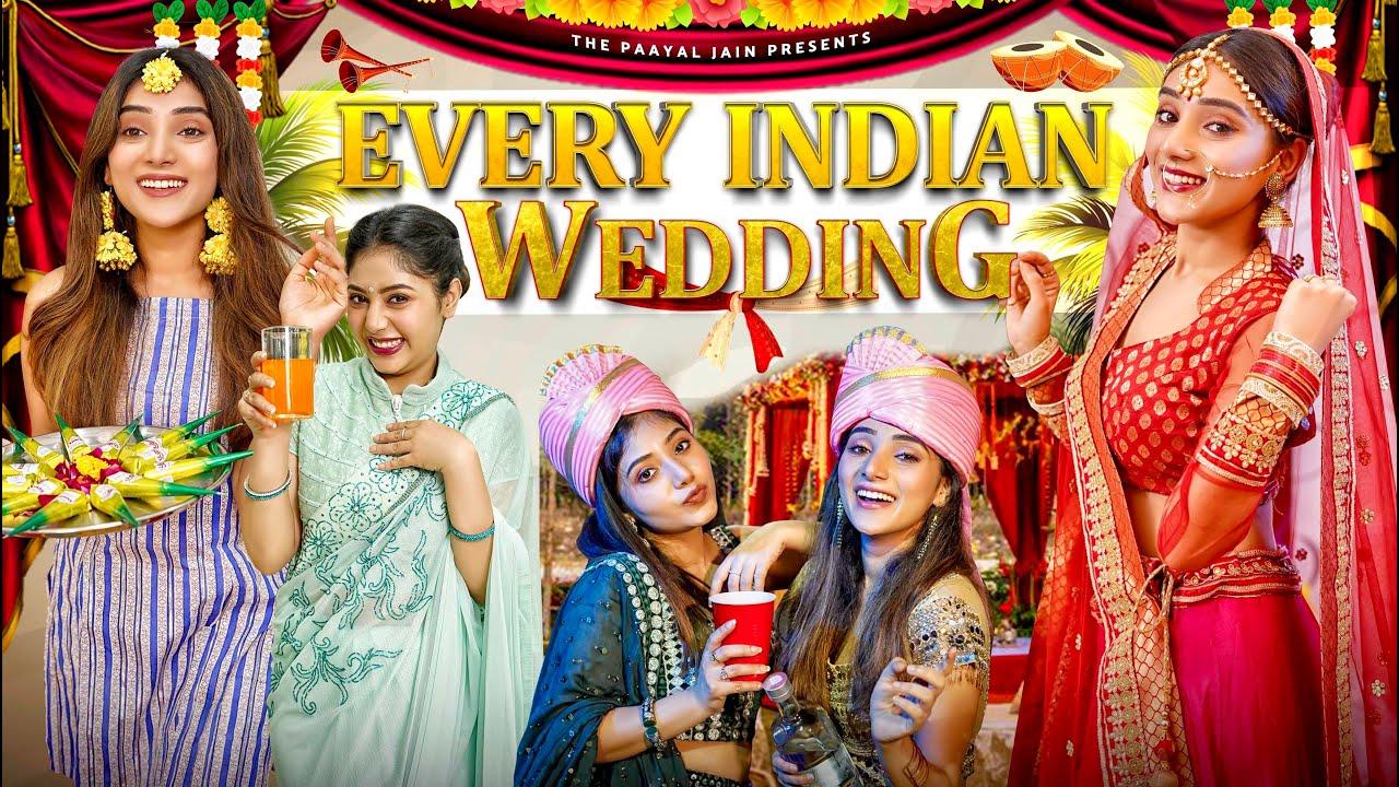 Download Every Indian Wedding | Ft. Tena Jaiin | The Paayal Jain