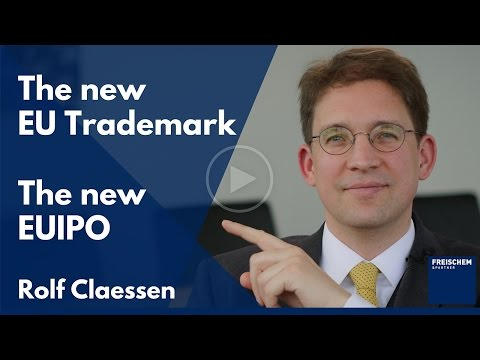 The New EU Trademark - The New EUIPO - Overview of the Changes  - #rolfclaessend