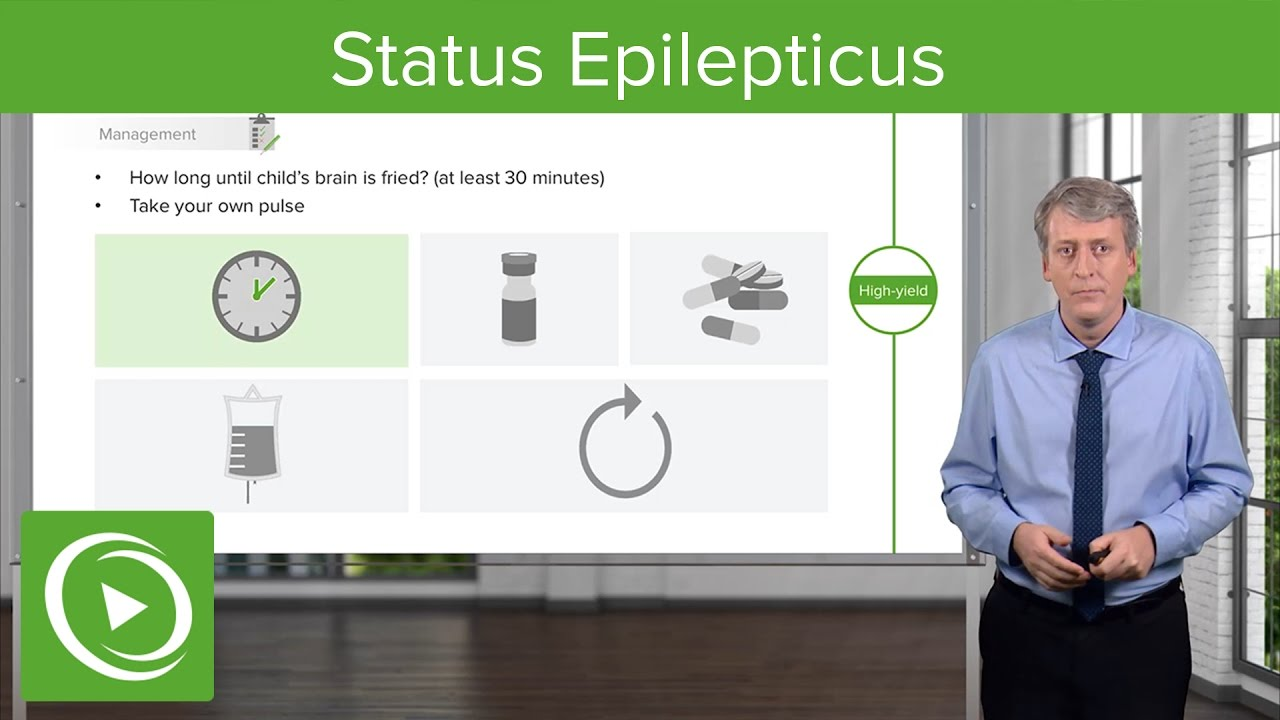 Status Epilepticus: Emergent Management – Pediatric Neurology | Lecturio