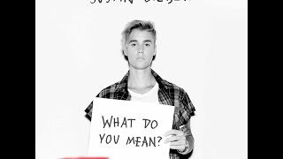 What do you mean?-Justin bieber (speed-up version) lyrics