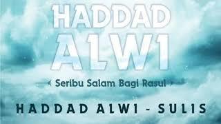 LIL ABI WAL UMMI - HADDAD ALWI DAN SULIS