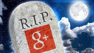 Google Plus Is FINALLY DEAD 💀