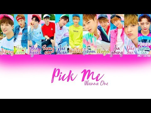 WANNA ONE (워너원) - PICK ME (나야나) |COLOR CODED - SUB ESPAÑOL - ENG LYRICS - HANGUL - ROMA|