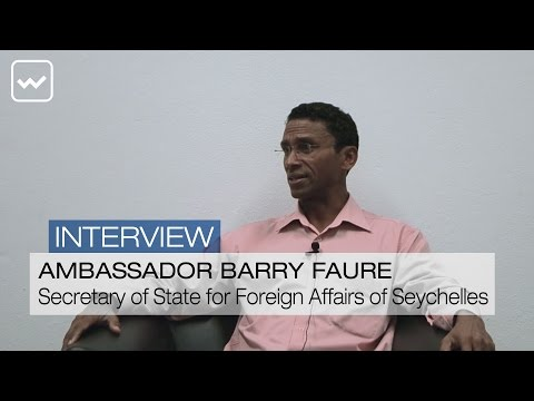 Barry Faure, Secretary of State for Foreign Affairs of Seychelles - World Investment Interviews