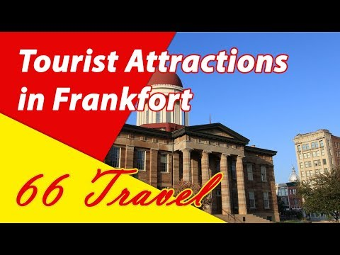 List 8 Tourist Attractions in Frankfort, Kentucky | Travel to United States