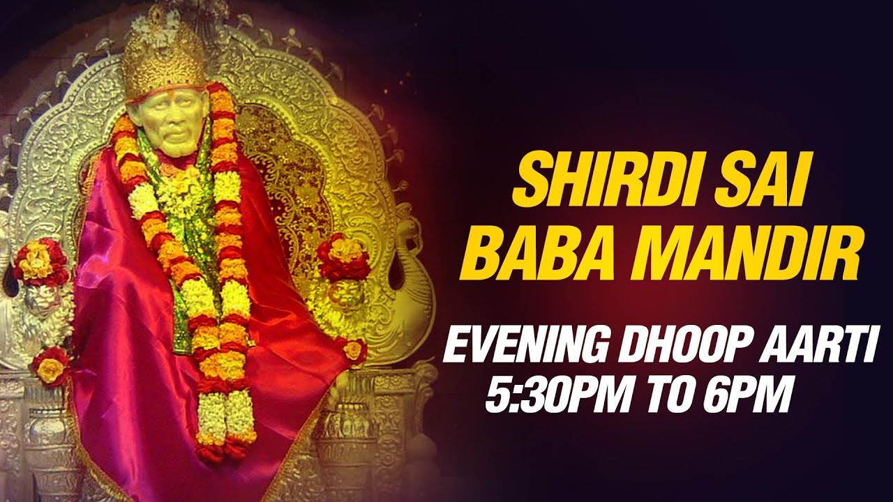 Download Sai Baba Aarti - Sunset 5:30 pm Live feel Prayer Sai Aarti by Shirdi Mandir Pujari Pramod Medhi