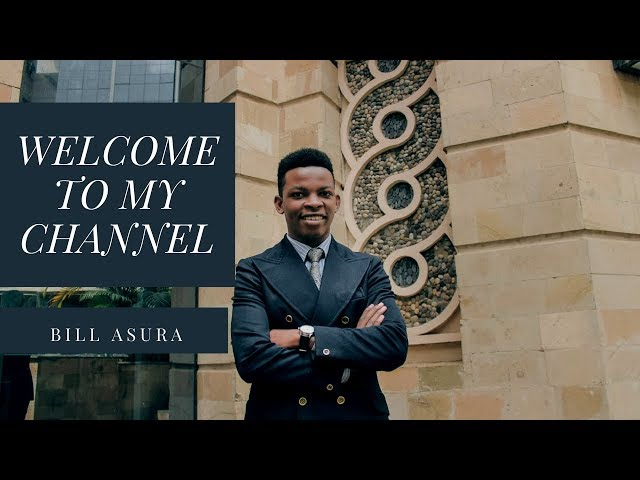 WELCOME TO MY CHANNEL | BILL ASURA