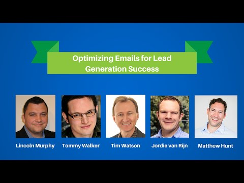 Optimizing Emails for Lead Generation Success - 2015 Digital Marketing Webinar Series