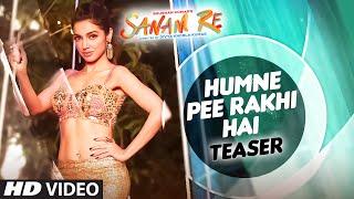 Humne Pee Rakhi Hai Song Teaser | SANAM RE | Divya Khosla Kumar, Neha Kakkar, Jaz Dhami
