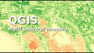 QGIS User0014 - Multi Spectral Imagery