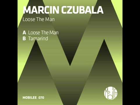 Marcin Czubala - Loose The Man (Original Mix)