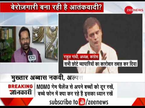 Rahul Gandhi is defaming countries image globally, says Mukhtar Abbas Naqvi