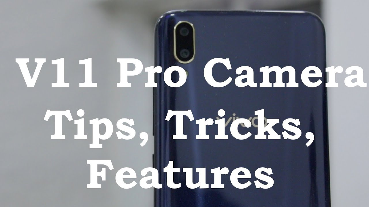 Vivo V Pro Camera Tips Tricks And Features