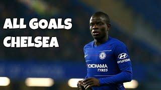 N39Golo Kant All 11 Goals for Chelsea 2016-2019
