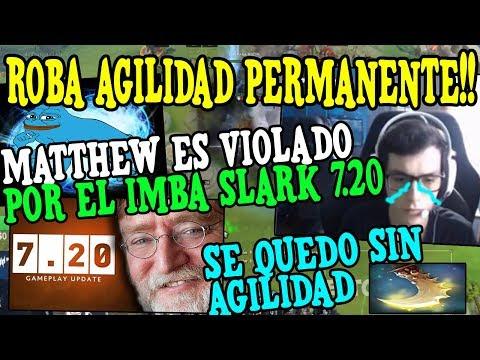 """MATTHEW ES ABUSADO POR EL TERRIBLE SLARK PARCHE 7.20 """"ROBA AGILIDAD PERMANENTE"""""""