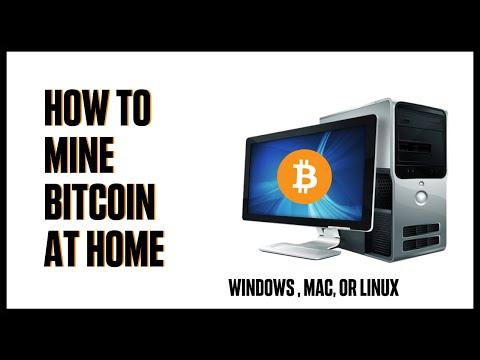 How To Mine Bitcoin On PC, Mac, Or Linux