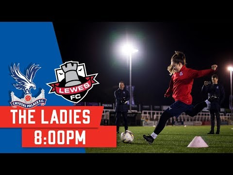 Crystal Palace F.C Vs Lewes F.C | English Women\'s Championship