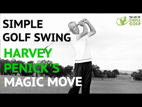 Simple Golf Swing: Harvey Penick's Magic Move for Power, Rhythm and Consistency