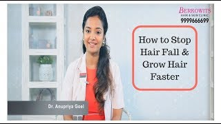 How to Stop Hair Fall & Grow Hair Faster By Dr. Anupriya Goel [Key Causes]