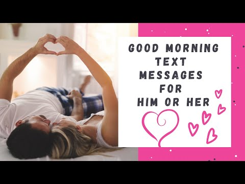 Good Morning Text Messages for Him or Her - YouTube