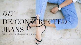DIY Deconstructed Denim Jeans | Geneva Vanderzeil