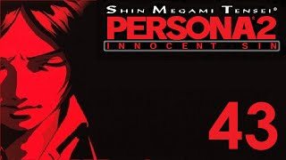 Persona 2: Innocent Sin [Part 43] - Silver River of Sadness